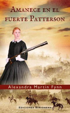 Amanece en el fuerte Patterson Alexandra Martin Fynn Simionema